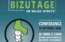 Prévention des violences sexuelles et du bizutage en milieu sportif Partenariat avec « Colosse aux pieds d'argile » le Jeudi 11 octobre